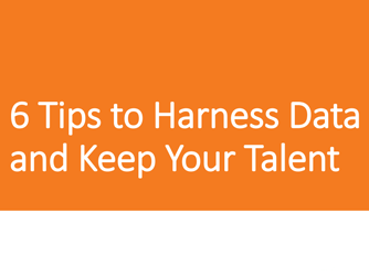 6-tips-to-harness-data-and-keep-your-talent.png