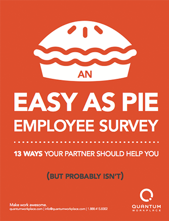 An-Easy-as-Pie-Employee-Survey-13-Ways-Your-Partner-Should-Help-You.png