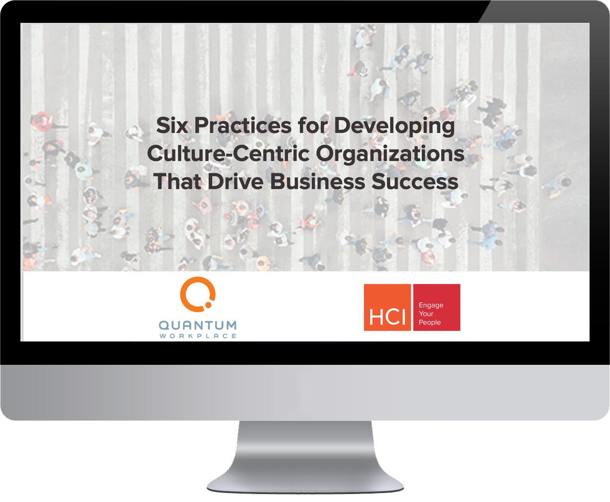 6 Practices for Developing Culture Centric Organizations