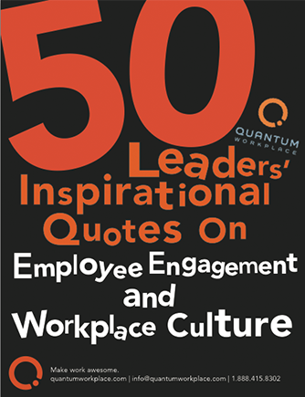 50-Leaders-Inspirational-Quotes-on-Employee-Engagement-and-Workplace-Culture