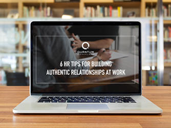 6-HR-Tips-Building-Authentic-Relationships