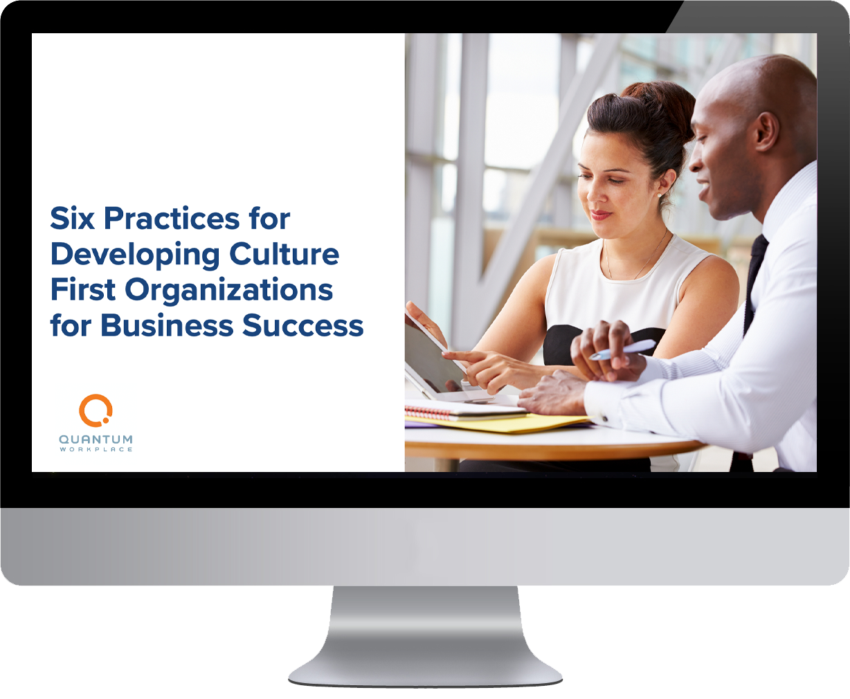 Six Practices for Developing Culture-Centric Organizations