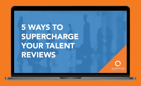 5 Ways to Supercharge Your Talent Reviews