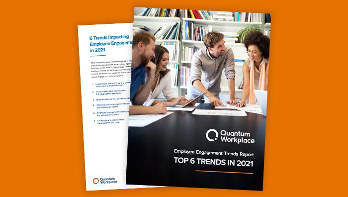 2021 Employee Engagement Trends Report