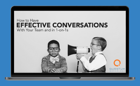 How to Have Effective Workplace Conversations With Your Team and in One-on-Ones
