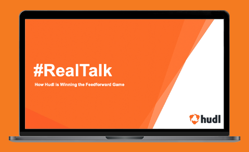 A Culture of #RealTalk: How Hudl is Winning the Feedforward Game