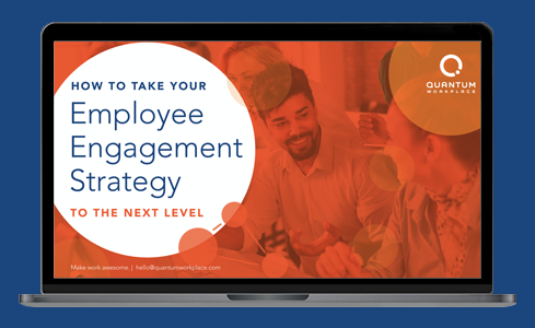 Take Your Employee Engagement Strategy to the Next Level