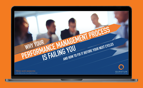 Why Your Performance Management Process is Failing You