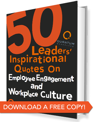 60 Inspiring Quotes On Workplace Culture From Zappos Starbucks Awesome Workplace Quotes